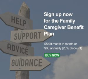 Sign up for the family caregiver benefit plan
